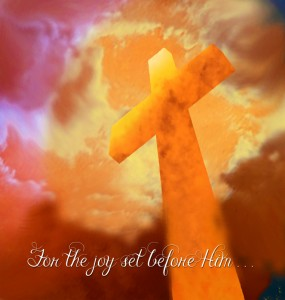 He Endured the Cross